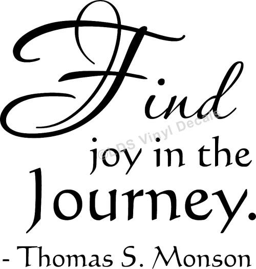 Find Joy In The Journey Thomas S Monson Popular Lds