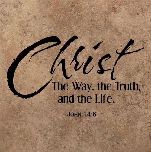 Christ The Way The Truth And The Life John 14 6