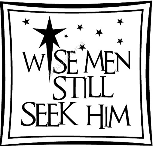 Wise Men Still Seek Him Christmas Vinyl Wall Art
