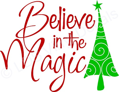 Believe In The Magic Christmas Vinyl Wall Art Holiday