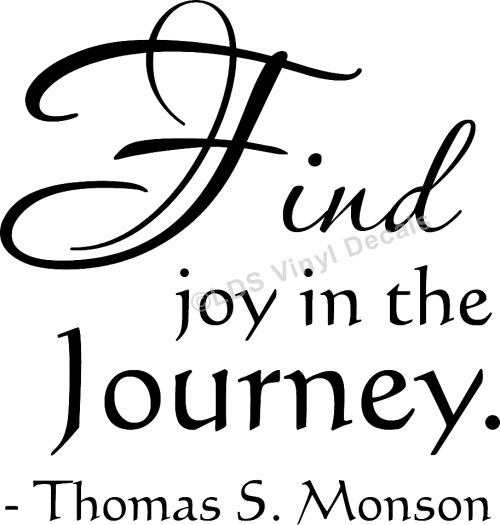 Find Joy In The Journey Thomas S Monson Popular Lds Prophet