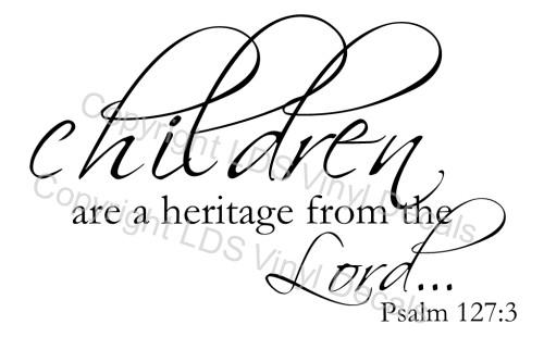Psalm 127:3 Vinyl Decal