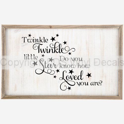 Twinkle Twinkle little Star Do you know how Loved you are? - Vinyl ...